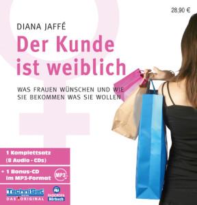"""Hörbuch """"Der Kunde ist weiblich"""""""